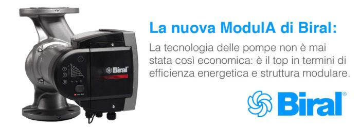 La nuova ModulA di Biral, il top in termini di efficienza energetica, piu' di un semplice circolatore