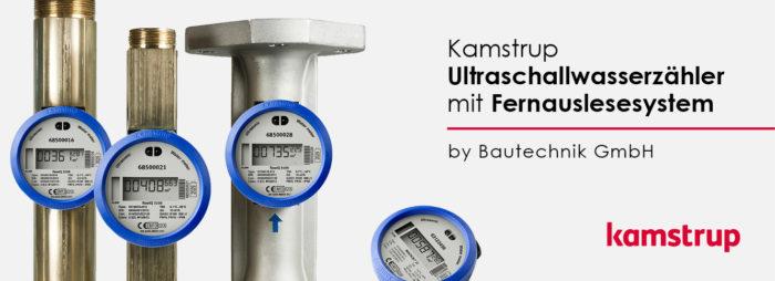KAMSTRUP – ULTRASCHALLWASSERZÄHLER MIT FERNAUSLESESYSTEM (nur Tiefbausektor)