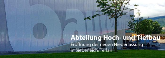 Eröffnung der neuen Niederlassung in Siebeneich/Terlan
