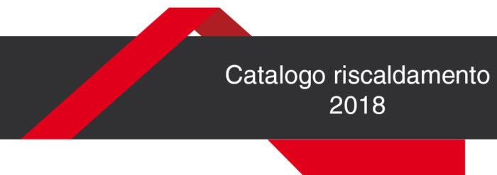 CATALOGO RISCALDAMENTO 2018