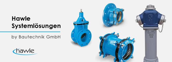 HAWLE – SYSTEMLÖSUNGEN by Bautechnik GmbH